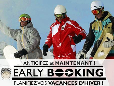 Promo Early booking :                            -10% sur le séjour hiver