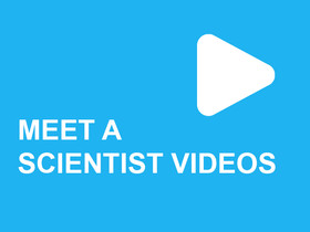 Meet a Scientist Videos