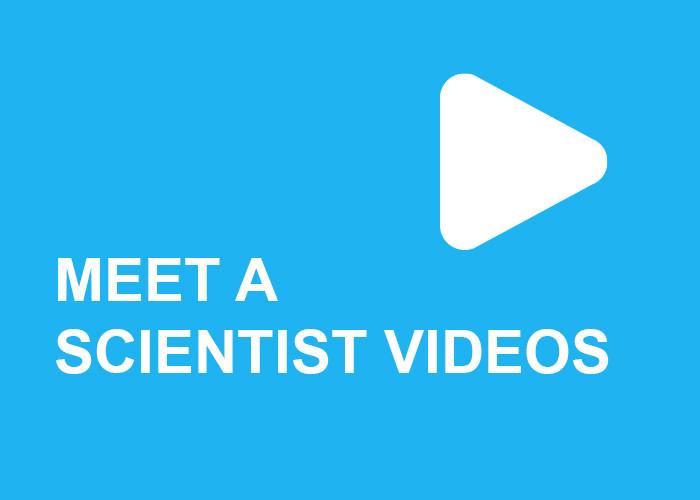 Meet a Scientist Videos