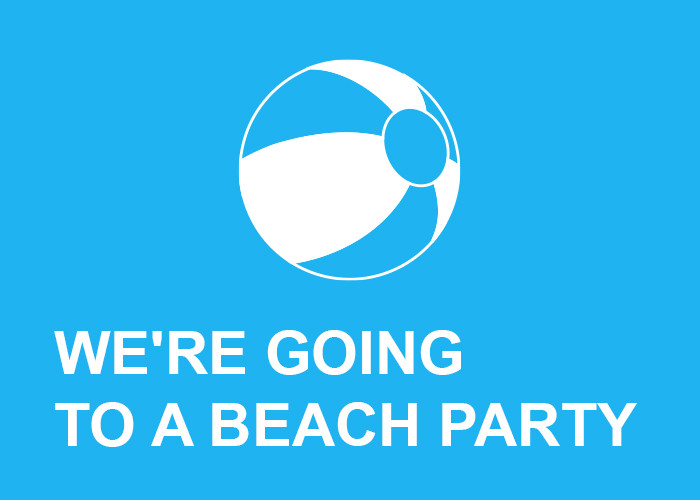 Were Going to a Beach Party