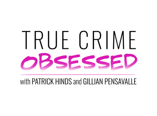 Episode 0: True Crime Obsessed Preview!