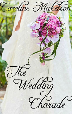 The Wedding Charade - Caroline Mickelson