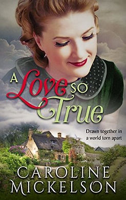 WW2 Romance-A Love so True-Caroline Mick
