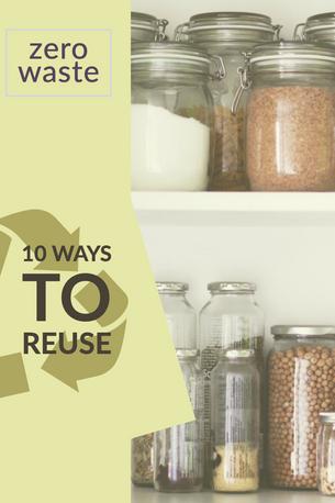 10 Ways to Reuse
