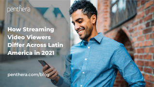 How Streaming Video Viewers Differ Across Latin America in 2021