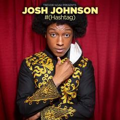 Josh Johnson #(Hashtag)