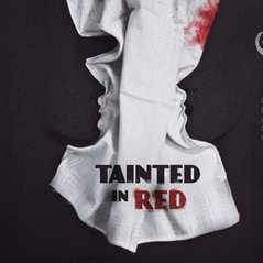 Tainted in Red