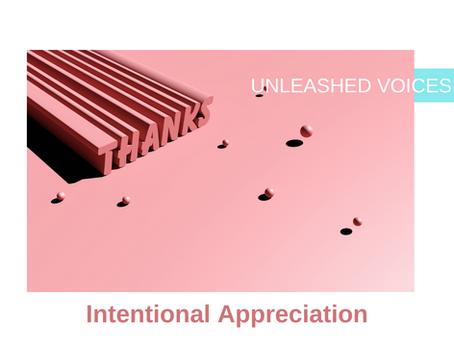 Intentional Appreciation