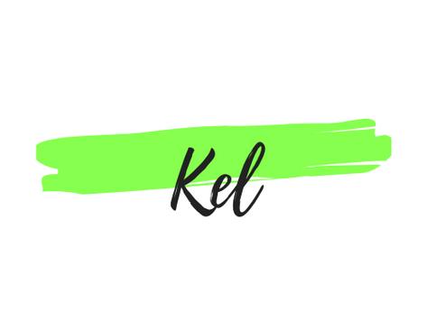 Hello. It's Kel..