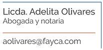 Licenciada Adelita Olivares, Abogada y notaria