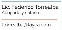 Licenciado Federico Torrealba, Abogado y notario
