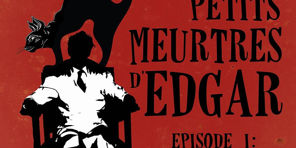 Les petits meurtres d'Edgar / Episode I : Le Chat Noir