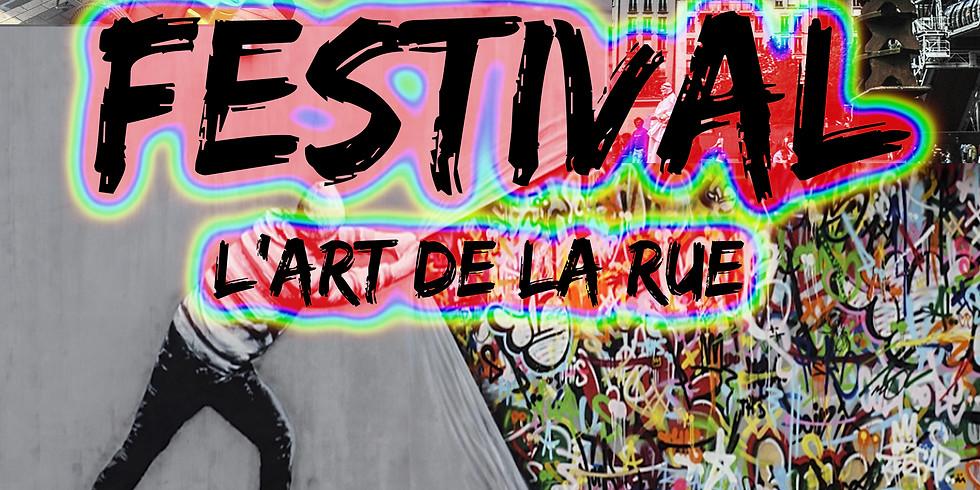 Festival L'Art de la Rue / ARTS FROM THE STREETS FESTIVAL
