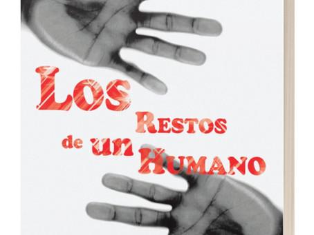 My Poetry: Los Restos de un Humano