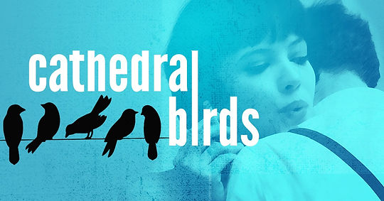 Cathedral Birds