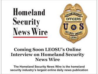LEOSU to be Featured in Homeland Security News Wire