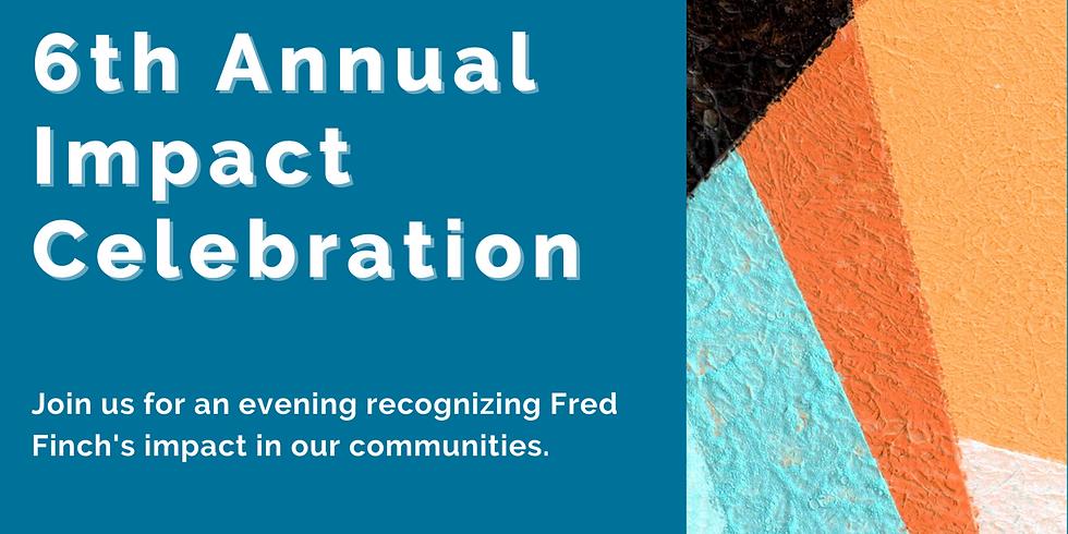6th Annual Impact Celebration