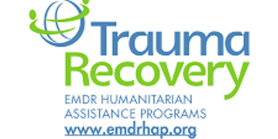 Trauma Recovery/EMDR Humanitarian Assistance Programs presents:  Eye Movement Desensitization and Reprocessing (EMDR)