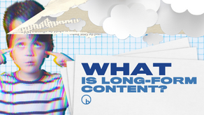 What is Long Form Content?