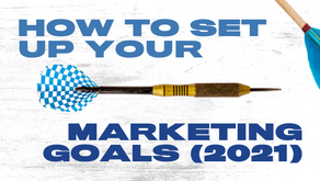 How to Set Your Marketing Goals for the Next Year