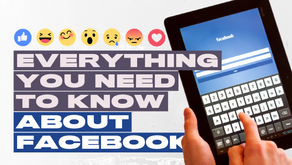 Everything You Need to Know About Facebook