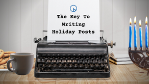 Key to Writing Holiday Posts