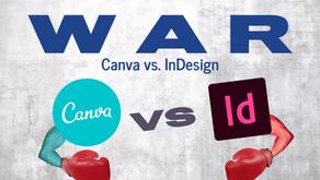 War of Design: Canva vs In-Design