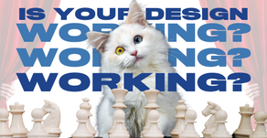 How To Tell If Your Design Is Working