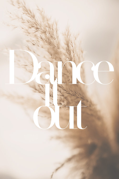 Dance it out Pampas