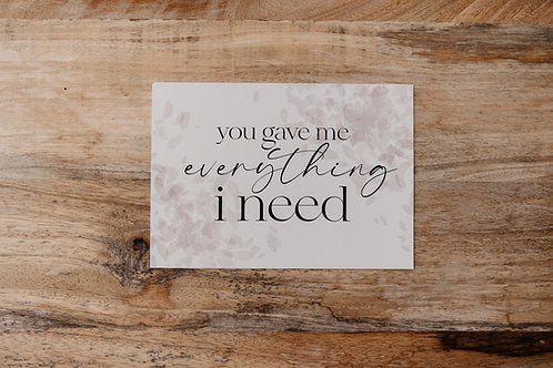 You Gave Me Everything I Need