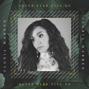 Gloria Warren Never Ever Give Up Single