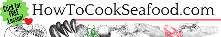 HowToCookSeafood .com Banner.png