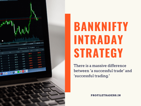 How To Do Intraday Option Trading in Banknifty?
