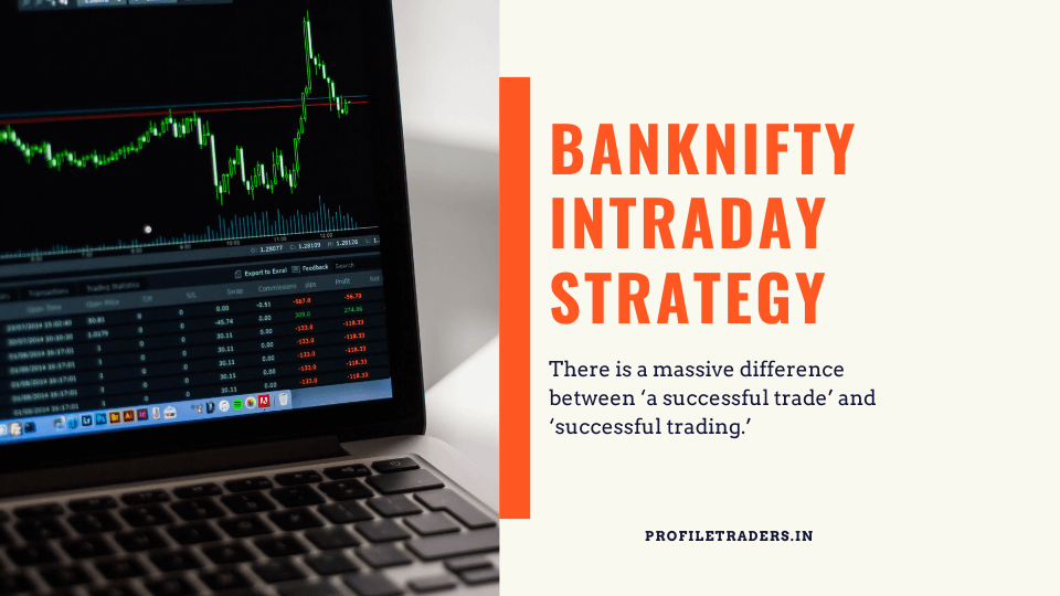 Nifty and Banknifty Intraday Options Trading Strategy Guide