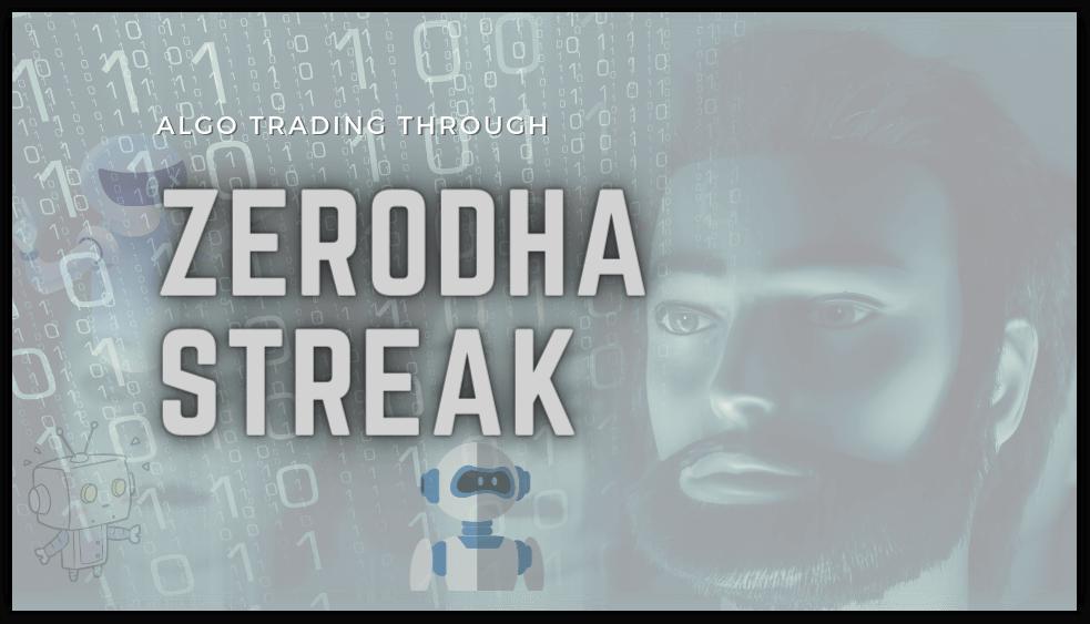 Zerodha Streak Algo Trading