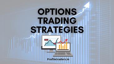 Option Trading Strategies - Profiletrade
