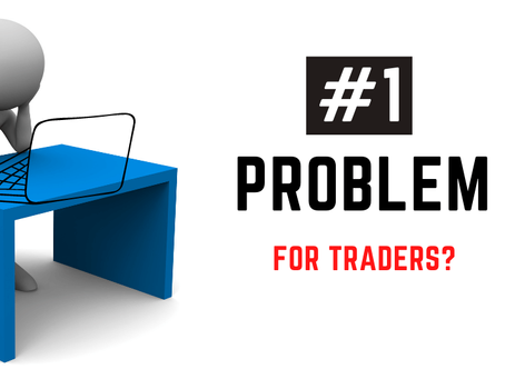 The 1 Problem That Pushes Every Single Trader in Trouble