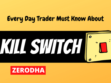 Making Losses Due to Revenge Trading? Turn on Zerodha's KILL SWITCH in Kite and Chill Out!