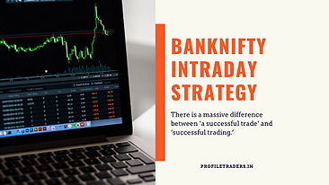 Banknifty Intraday Trading for Indian Ma