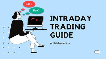 Best Intraday Trading Guide - Profiletraders.in