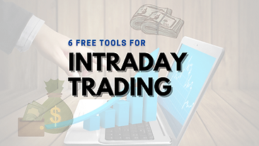 Top-6 Free Intraday Trading Tools and Ti