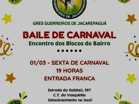 """O GRES Guerreiros de Jacarepaguá realiza na próxima sexta,  01/03, às 19h, o """"Baile de Carnaval"""