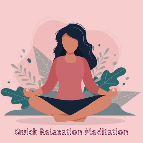 Quick Relaxation Meditation