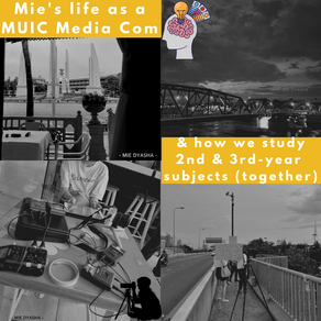 Mie's life as a sophomore at MUIC Media Com - part 2 (รีวิวนิเทศอินเตอร์ MUIC ภาค 2) 👩🏻🎓
