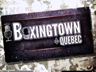 PODCAST BOXINGTOWN QUÉBEC - #001
