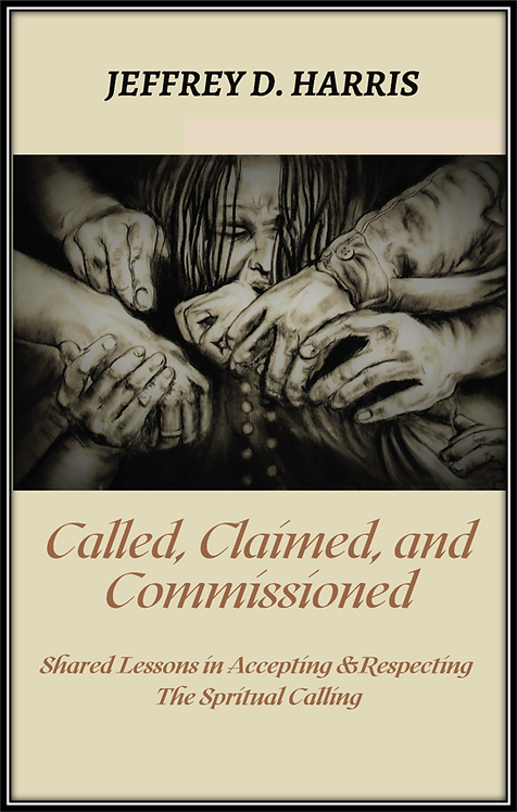 Called, Claimed, and Commissioned