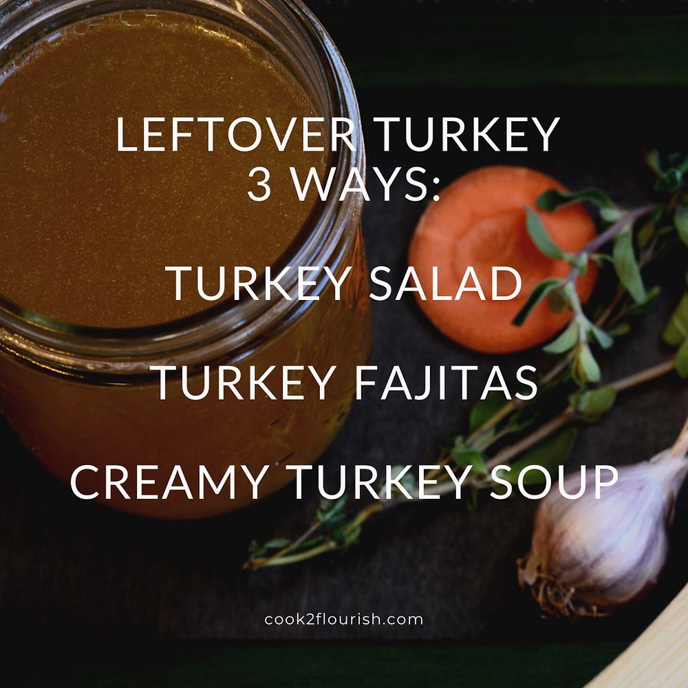 3 Ways to Enjoy Turkey Leftovers