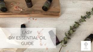 Easy DIY Essential Oil Guide