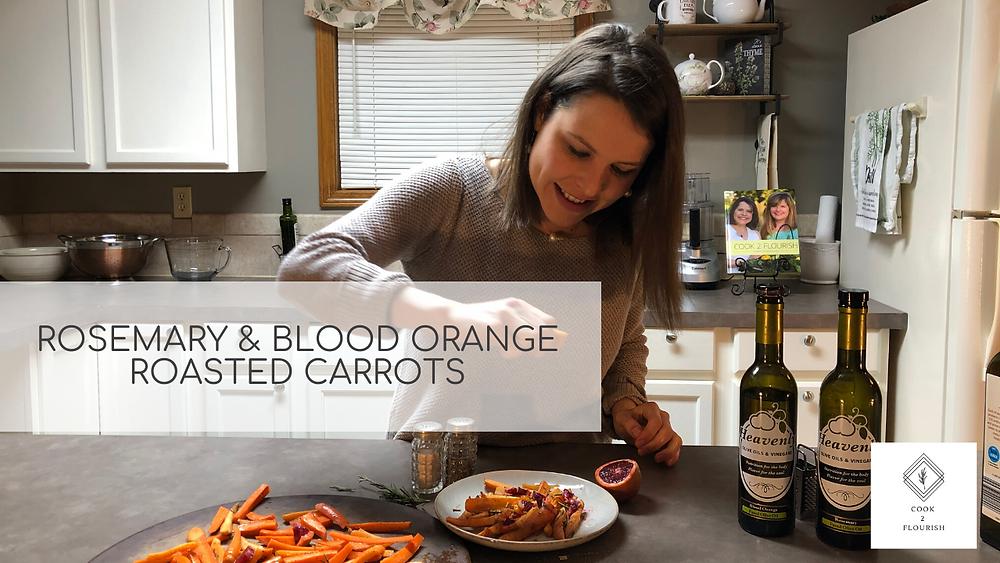 Rosemary & Blood Orange Roasted Carrots