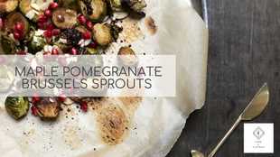 Maple Pomegranate Brussels Sprouts & Acorn Squash
